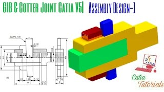 Gib and Cotter Joint| Assembly Design: Part-1|Catia Tutorial