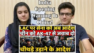 India has made it clear to China that its soldiers will open fire to defend themselves? | Reaction!