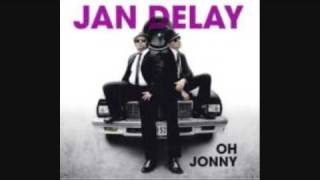 Jan Delay - Oh Jonny