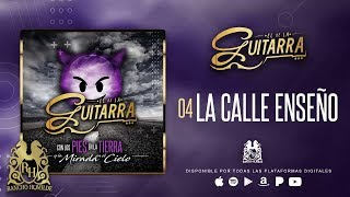 El De La Guitarra - La Calle Enseño [Official Audio]
