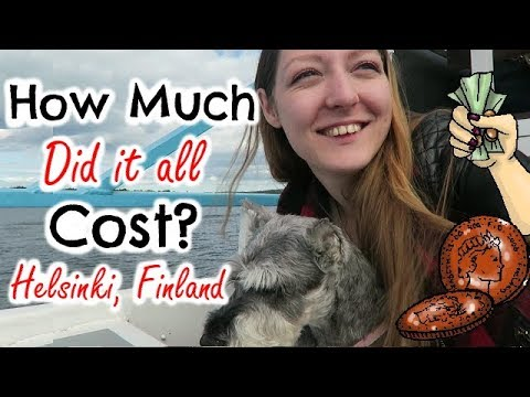 HOW MUCH DID IT ALL COST? - Helsinki, Finland