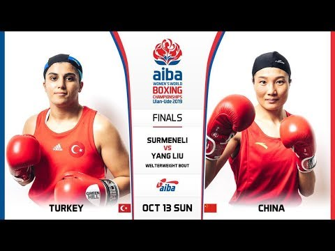Finals (W69kg) YANG Liu (CHN) vs SURMENELI Busenaz (TUR)  / AIBA WWCHs Ulan Ude