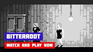 Bitterroot · Game · Walkthrough