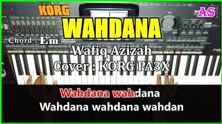 WAHDANA - Wafiq Azizah - Karaoke Qasidah ( Cover ) Korg Pa3X