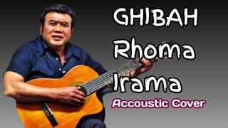 Ghibah - Rhoma Irama (Ebhyt Cover)