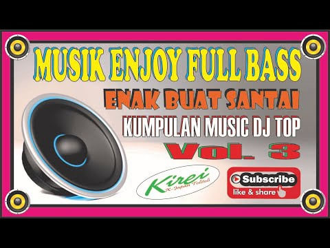 dj-slow-full-bass-i-enak-buat-santai-vol.3