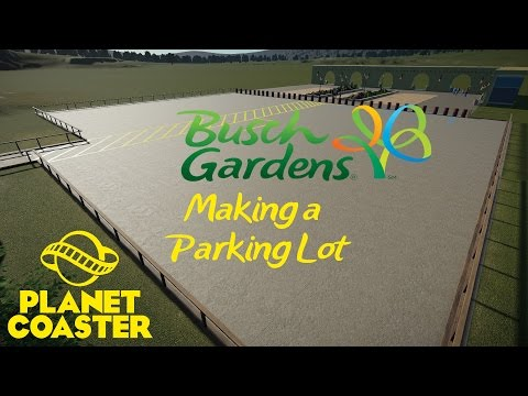 Planet Coaster - Busch Gardens - Making a Parking Lot
