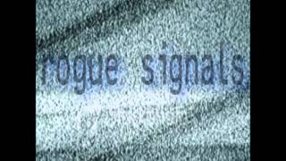 Rogue Signals - Justified Homicide