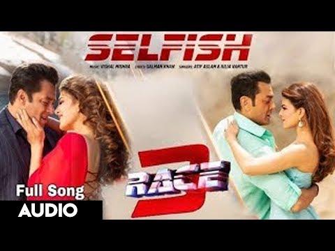 Selfish Song Race 3 | Salman Khan, Bobby, Jacqueline | Atif Aslam, Iulia Vantur | Vishal