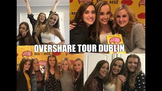 ROSE AND ROSIE OVERSHARE TOUR DUBLIN