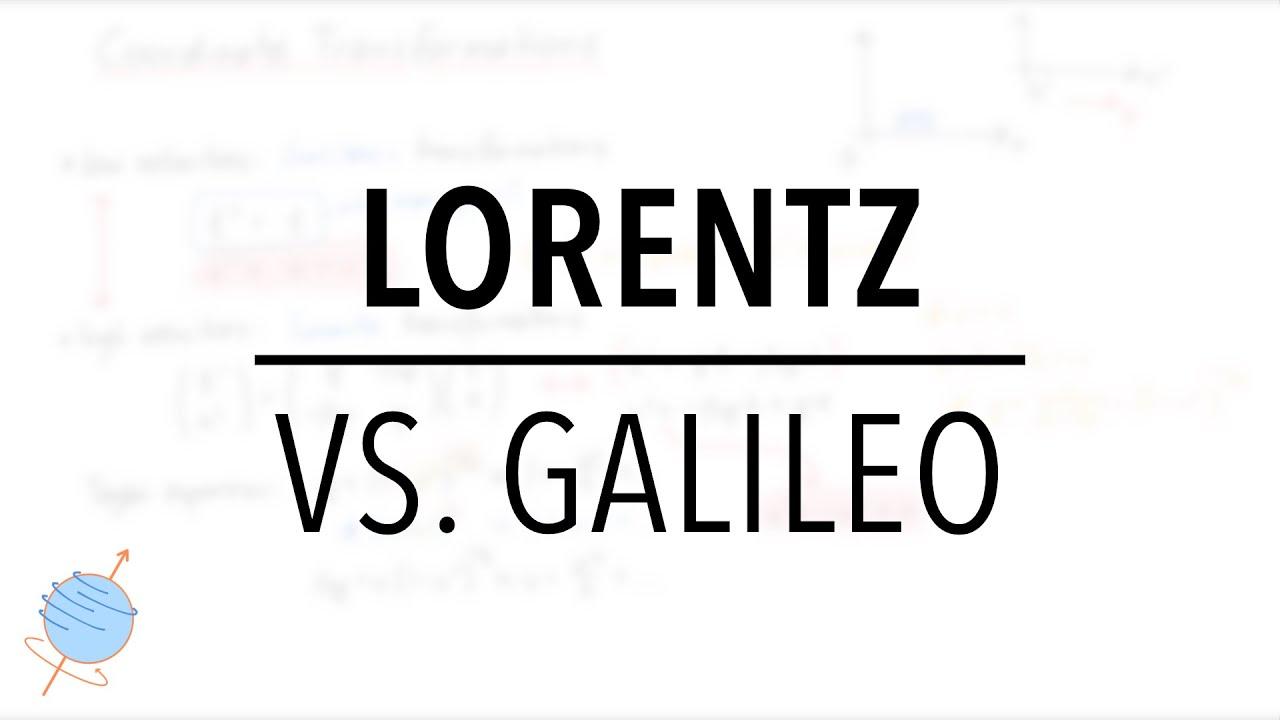 Lorentz Transformations VS Galilean Transformations