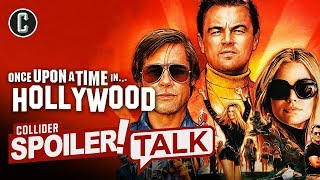 Once Upon a Time in Hollywood Spoiler Review