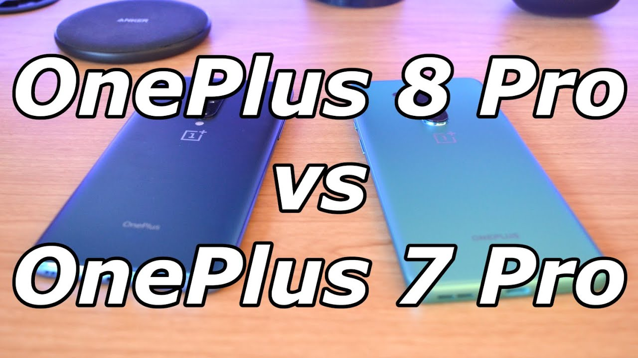 OnePlus 8 Pro vs OnePlus 7 Pro: Is It Worth Upgrading?