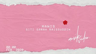 Siti Sarah - Manis Official Lyric Video