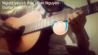 [Guitar solo - Fingerstyle] Người yêu cô đơn [Đan Nguyên]