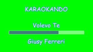Karaoke Italiano - Volevo Te - Giusy Ferreri (Testo)