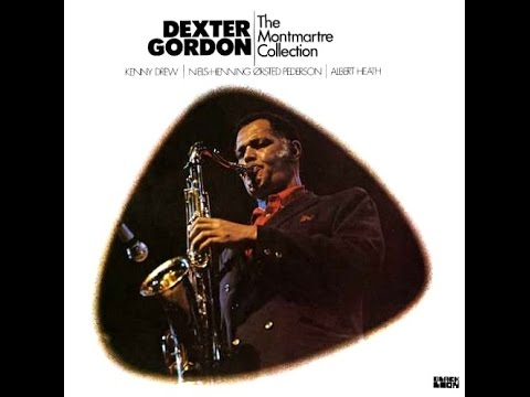Dexter Gordon Quartet - There Will Never Be Another You