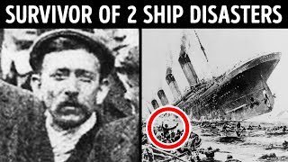 A Man Who Survived Both Titanic and Lusitania