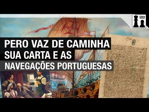 Pero Vaz de Caminha, sua carta e as navegações portuguesas