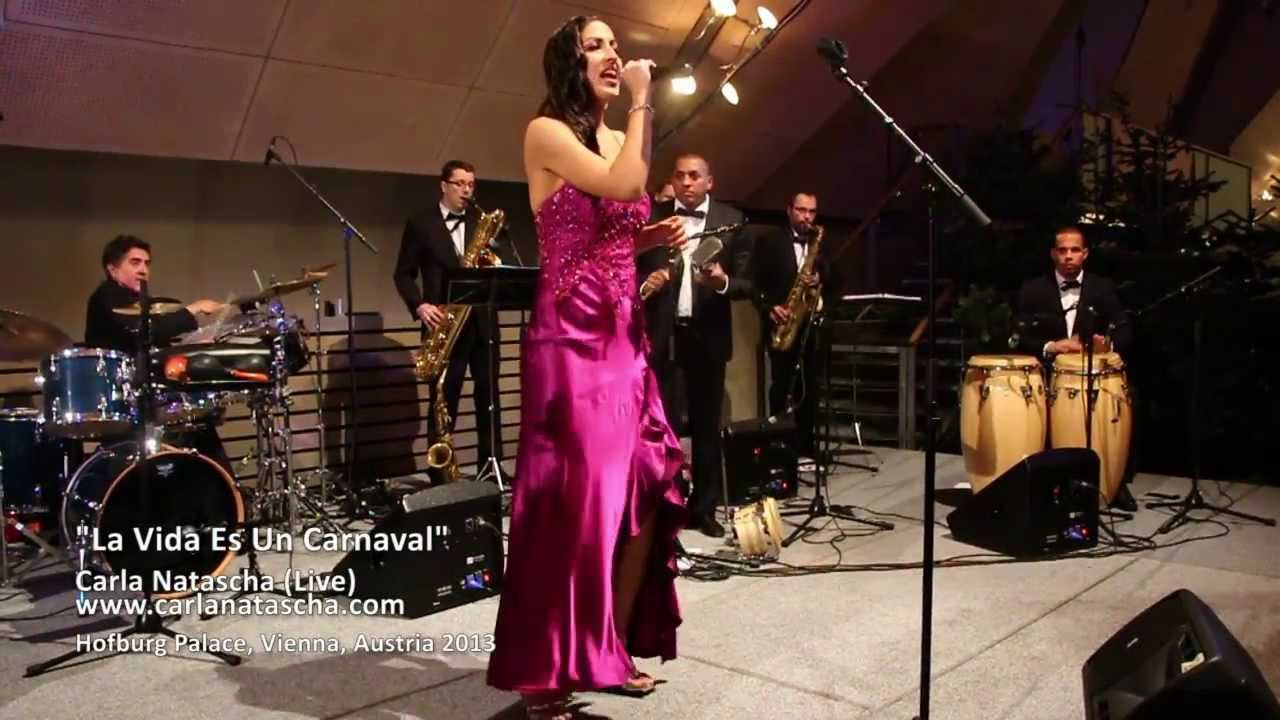 Carla Natascha Live 2013 - La Vida Es Un Carnaval - Vienna, Austria (Hofburg Palace)youtube.com