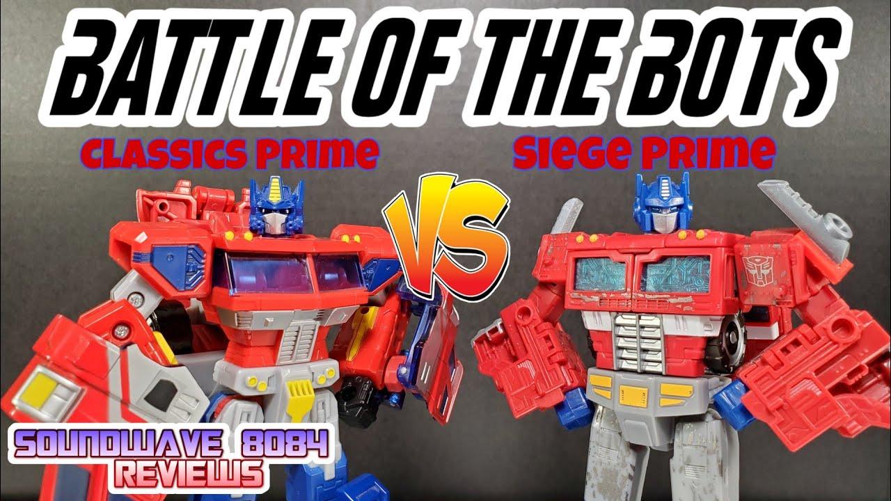 Battle of the Bots #6: Classics Prime vs Siege Prime By Soundwave 8084