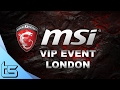 MSI VIP Event | Gaming Laptops, YouTubers & Prizes
