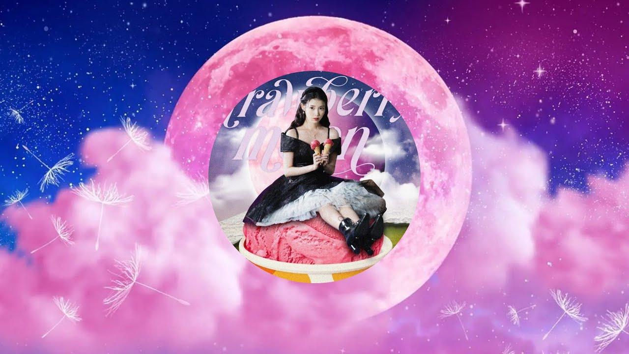 [1HOUR/가사] 아이유(IU) - Strawberry Moon