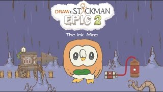 Guide AZ - Draw a Stickman Epic 2 Gameplay - Pokemon Christmas 2016 - Pokemon Rowlet - The Ink Mine