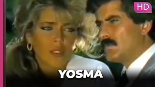 Yosma | Romantik Türk Filmi