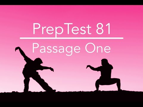 PrepTest 81, Section 1, Passage 1, LSAT Prep with Dave Hall of Velocity Test Prep