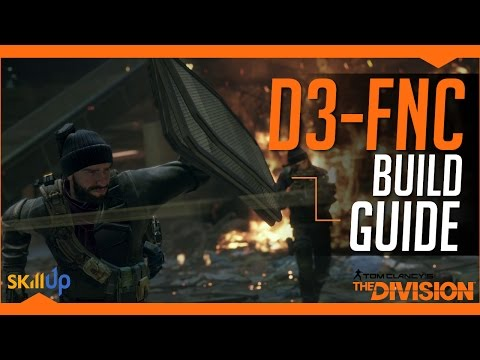 The Division | The Definitive D3-FNC Build Guide (The Best P