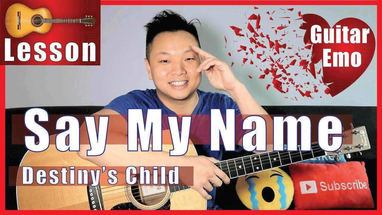 Say My Name   Destiny's Child Guitar Tutorial