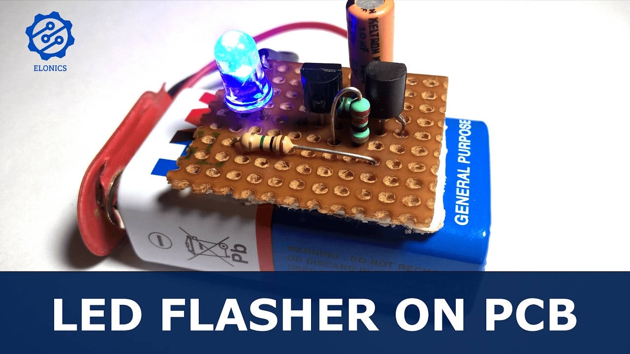 Flashing LED circuit using transistors on PCB - Basic Electronics ...
