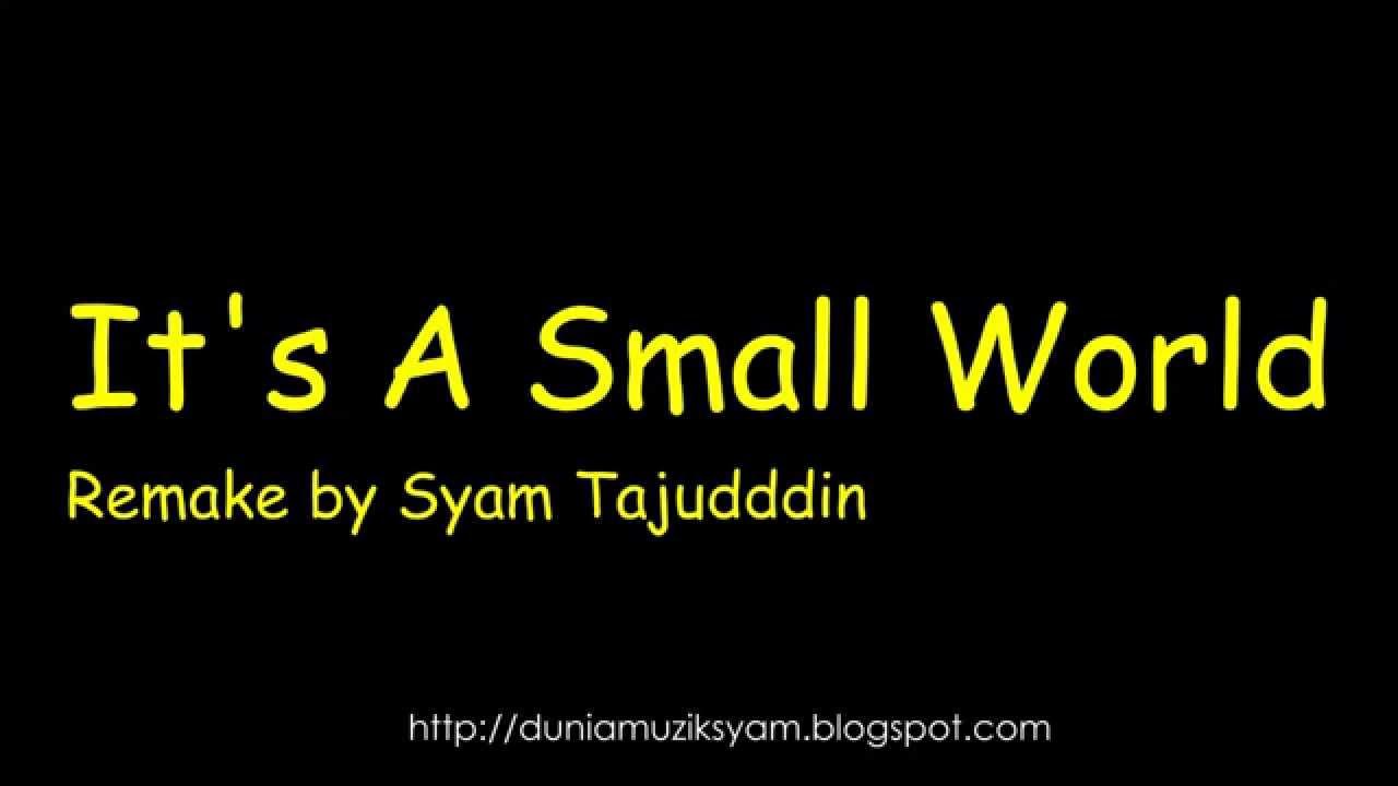 It's a Small World (After All) Lyrics
