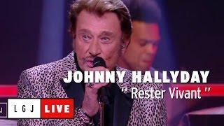Johnny Hallyday - Rester Vivant - Live du Grand Journal