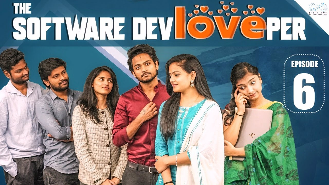 Download The Software DevLOVEper || EP - 6 || Shanmukh Jaswanth Ft. Vaishnavi Chaitanya || Infinitum Media