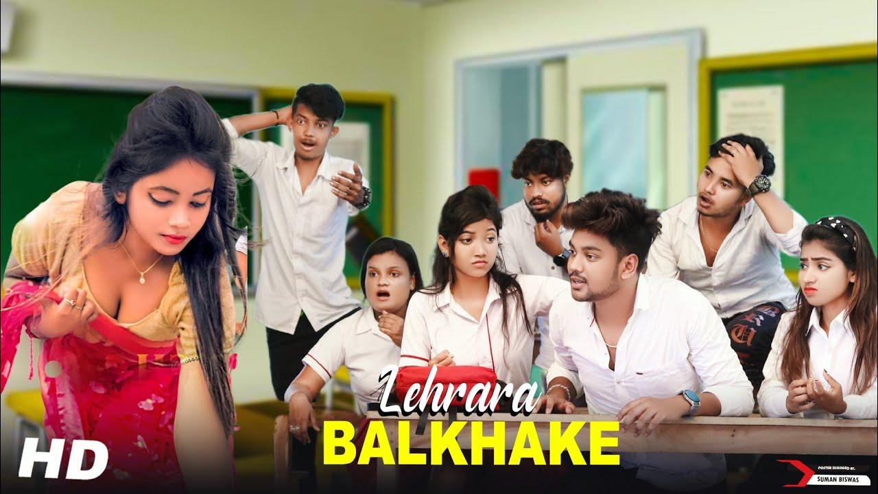 Lehrake Balkhake | (Sharara Sharara) | School Love story | Hindi Song | SBA Cretion