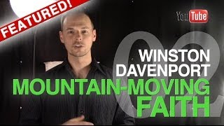 Winston Davenport - Mountain-Moving Faith, Part 2 (Anointed Life-Changing Sermon Teaching)