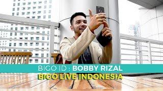 BIGO LIVE INDONESIA: OFFICIAL HOST BOBBYRIZAL