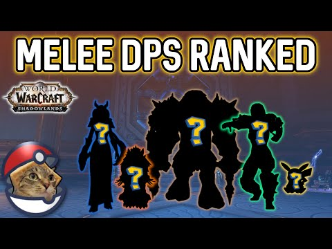 All 13 Melee DPS RANKED For Shadowlands Dungeons
