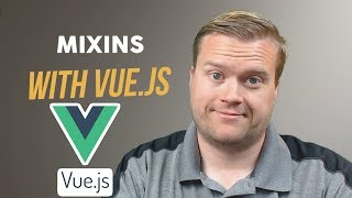 Create an App With Vue.js Using Mixins Tutorial