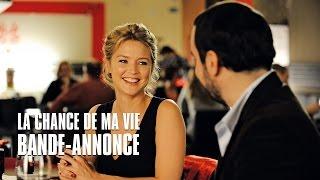 La chance de ma vie avec Virginie Efira et François-Xavier Demaison - Bande Annonce