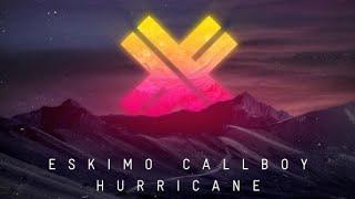Eskimo Callboy Hurricane