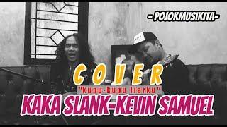 KUPU-KUPU LIARKU - Kaka Slank feat Kevin Samuel