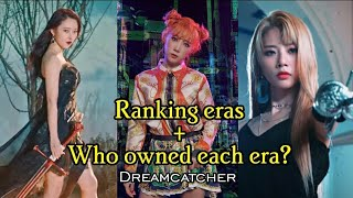 Download Ranking dreamcatcher eras + who owned each era ? ♡