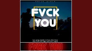 FVCK You (feat. Tiwa Savage, Sarkodie, Ice Prince, Skiibii, Dremo, Falz, Lil Kesh, CDQ, Erigga,...