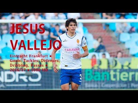JESUS VALLEJO ● Eintracht Frankfurt ● Goals, Tackles, Defenses,  Passes ● 2016/17 ● 1080 HD