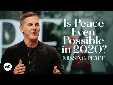 Is Peace Even Possible in 2020? - Missing Peace Part 1