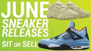 JUNE SNEAKER RELEASES SIT OR SELL (PART 1)