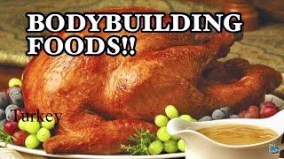 TOP 10 BODYBUILDING FOODS 2018!